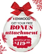 Kenwood bonus attachments with Kitchen Machine purchases