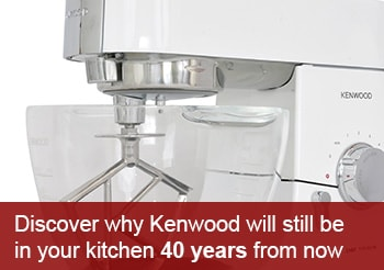 Built to Last - Discover why Kenwood will