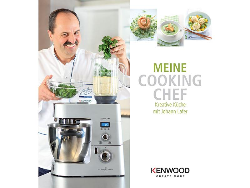 Kreative Kuche Mit Johann Lafer Kenwood Cooking Chef Kochbuch